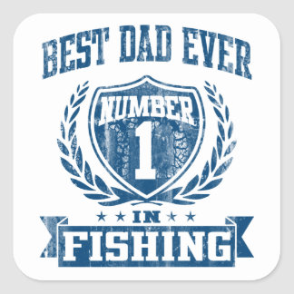 Best Dad Ever Number One In Fishing Square Sticker