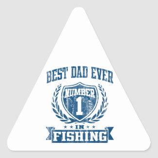 Best Dad Ever Number One In Fishing Triangle Sticker