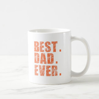 Best Dad Ever (Orange) Coffee Mug