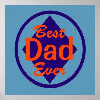 Best Dad Ever Print
