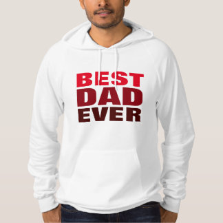Best Dad Ever Red White Father's Day Hooded Sweatshirt