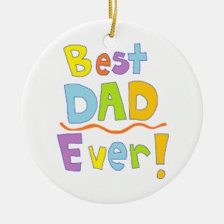 Best Dad Ever Round Ceramic Decoration