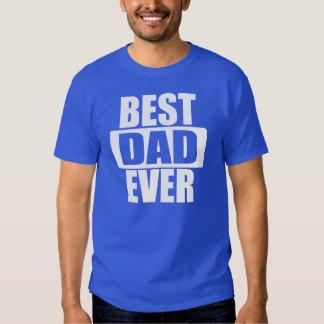 BEST DAD EVER T SHIRT