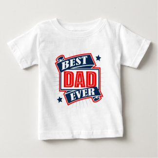 Best Dad Ever Tee Shirts