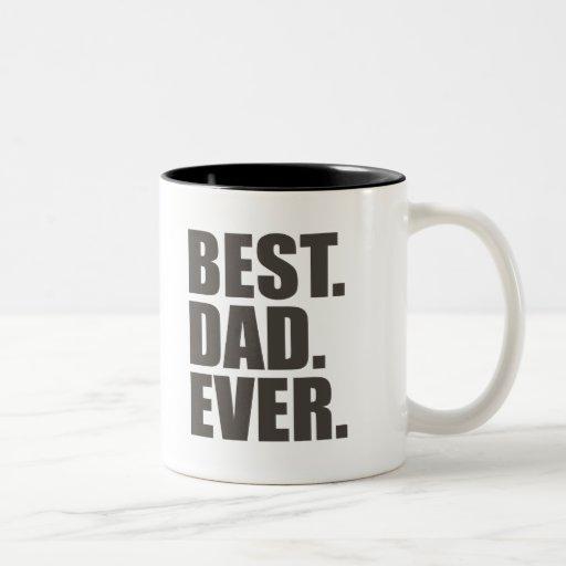 Best. Dad. Ever. Two-Tone Mug