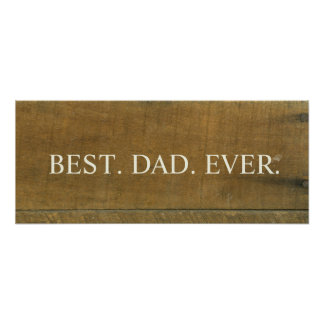 Best Dad Ever Vintage Inspired Old Wooden Sign Poster