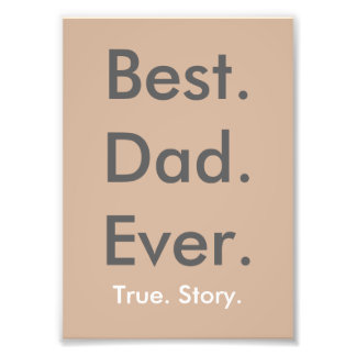 Best Dad Ever wall print 5x7 Photo