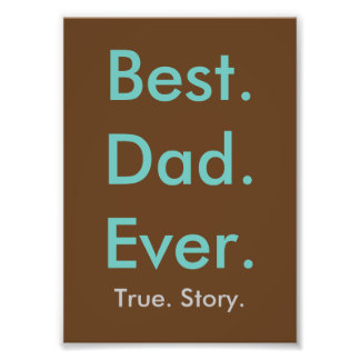 Best Dad Ever wall print 5x7 Photo Print