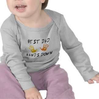 Best Dad Hands Down Baby T-Shirt T Shirt