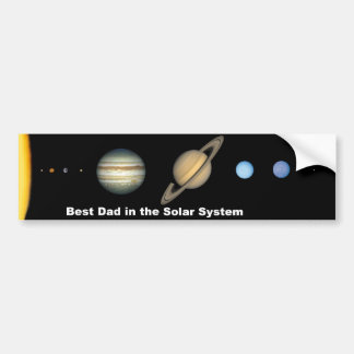 Best Dad in the Solar System Bumper Sticker