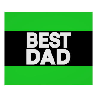 Best Dad Lg Green Posters