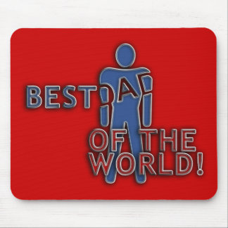 BEST DAD OF THE WORLD MOUSE PAD
