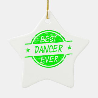 Best Dancer Ever Green Ornaments