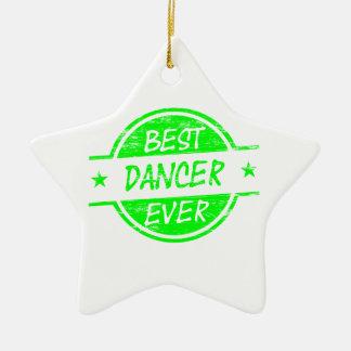 Best Dancer Ever Green Ornaments