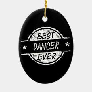 Best Dancer Ever White Ornament