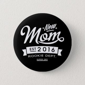 Best Dark New Mom 2016 6 Cm Round Badge