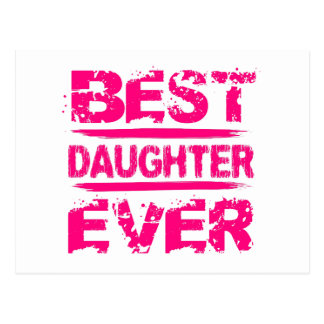 Best DAUGHTER Ever Grunge Style Pink Text A01 Postcard