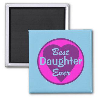 Best Daughter Ever Magnet