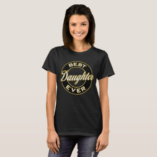 Best Daughter Ever T-Shirt (Black & Gold)
