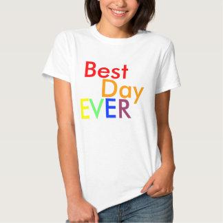 Best, Day, E, V, E, R - Customized T-Shirt