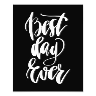 Best Day Ever Photo Print