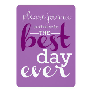Best Day Ever Rehearsal Invitation- Purple Shades Card
