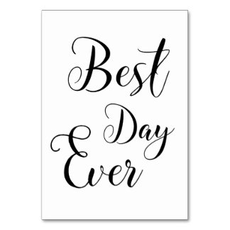 """Best Day Ever"" table Signs Card"