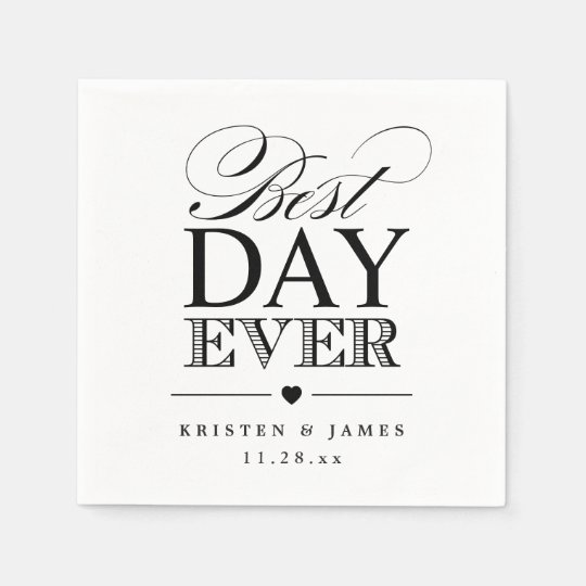 Best Day Ever Typography Script Classy Wedding Disposable