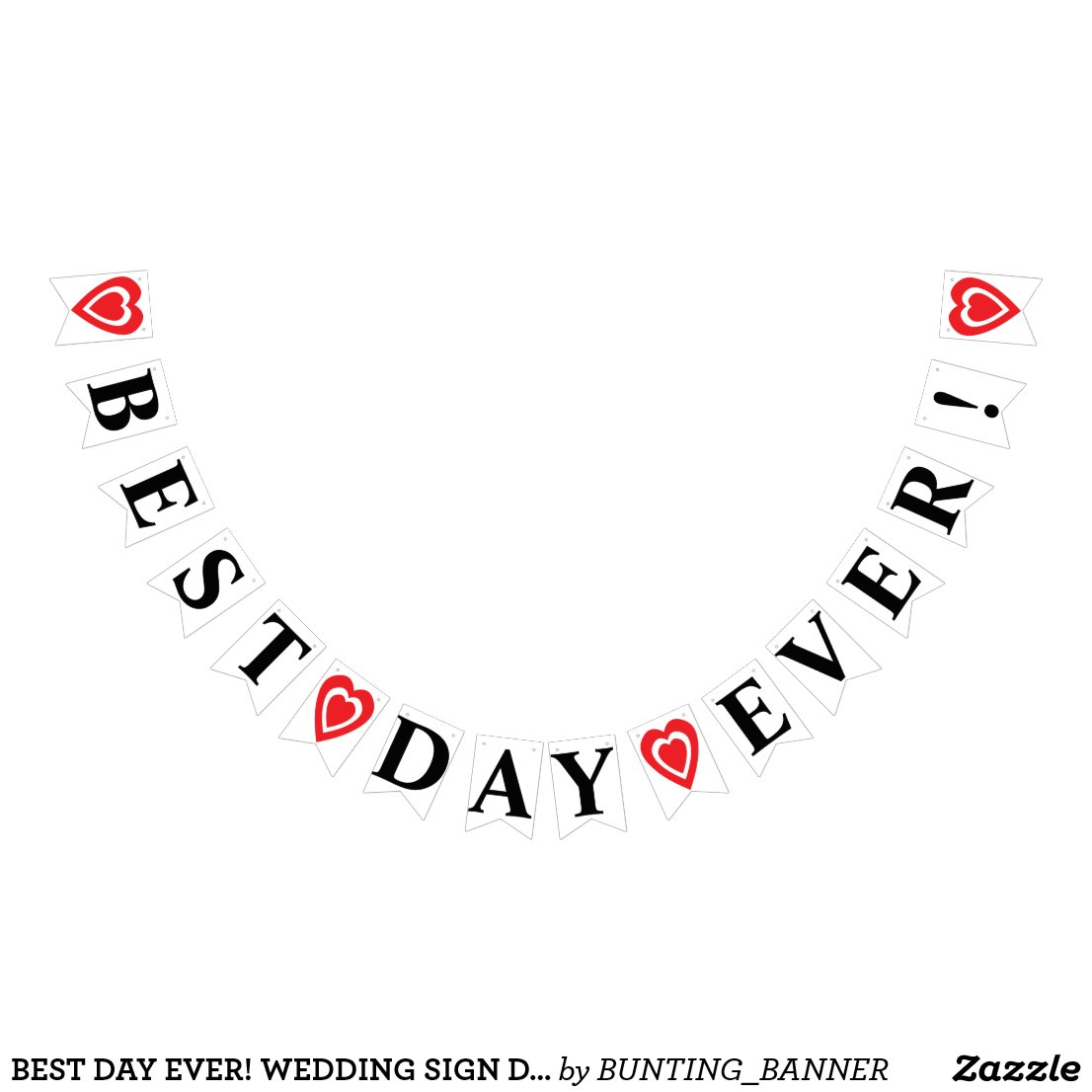 BEST DAY EVER! WEDDING SIGN DECOR