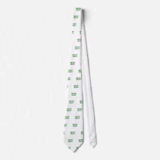 Best Day Tie