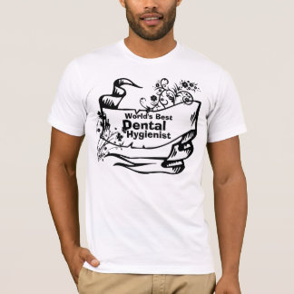 Best Dental Hygienist T-Shirt