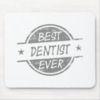 Best Dentist Ever Gray Mouse Mat