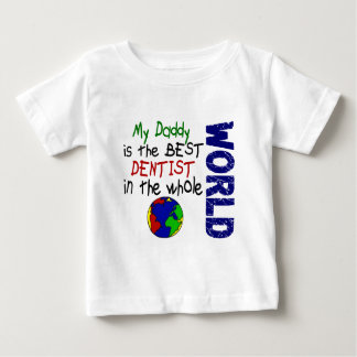 Best Dentist In World 2 (Daddy) Baby T-Shirt