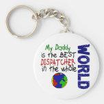 Best Dispatcher In World 2 (Daddy) Basic Round Button Key Ring