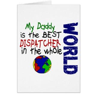 Best Dispatcher In World 2 Daddy Cards