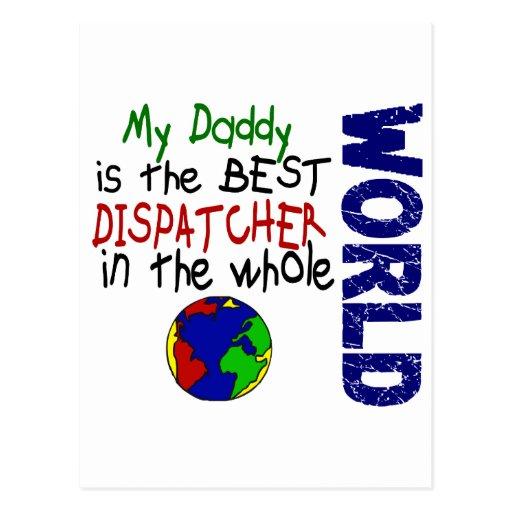Best Dispatcher In World 2 (Daddy) Post Card