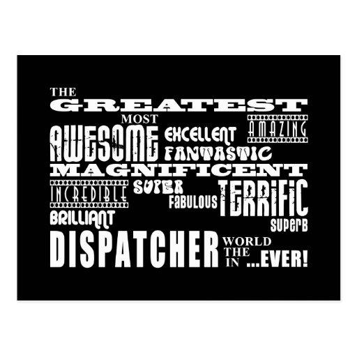 Best Dispatchers : Greatest Dispatcher Post Card