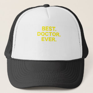 Best Doctor Ever Trucker Hat