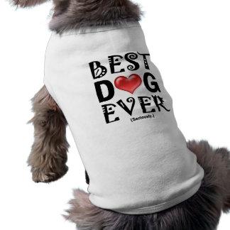 Best Dog Ever Dog Shirt