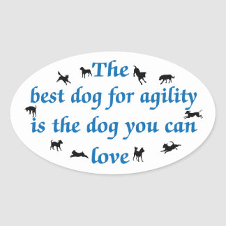 Best Dog For Agility Oval Sticker