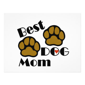 Best Dog Mom Dog Lover Gifts 21.5 Cm X 28 Cm Flyer