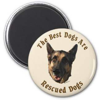 Best Dogs Are Rescued - German Shepherd Dog Magnet