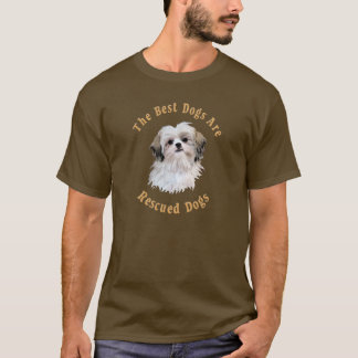 Best Dogs Are Rescued Shih Tzu) T-Shirt