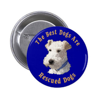 Best Dogs Are Rescued (Wire Fox Terrier) 6 Cm Round Badge
