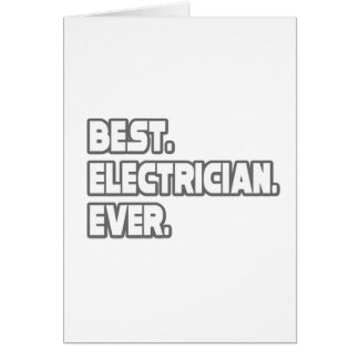 Best Electrician Ever Card