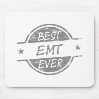 Best EMT Ever Gray Mouse Pad