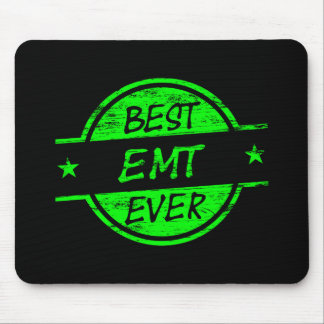 Best EMT Ever Green Mousepads