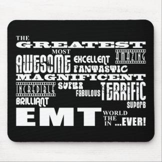 Best EMTs Birthdays : Greatest EMT Mousepads