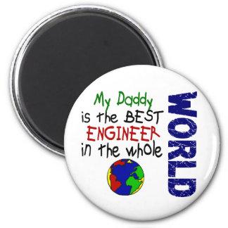 Best Engineer In World 2 Daddy Fridge Magnet
