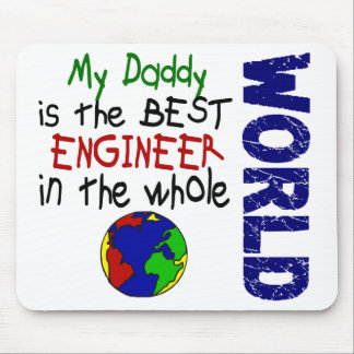 Best Engineer In World 2 (Daddy) Mouse Pad